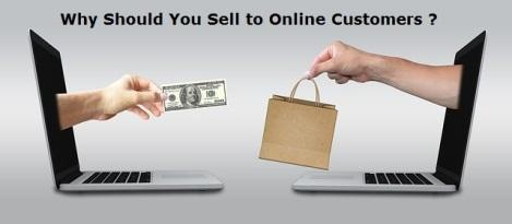 Why Should You Directly Sell to Online Customers Only