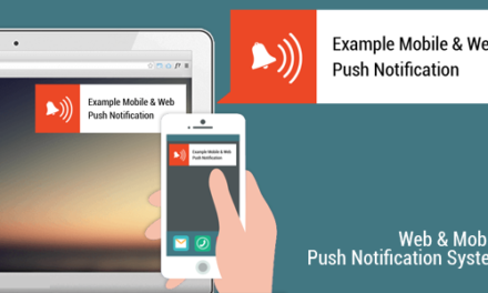 Some Essential Features of Web Push Notification that You Should Know